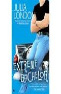 Extreme Bachelor por Julia London Gratis