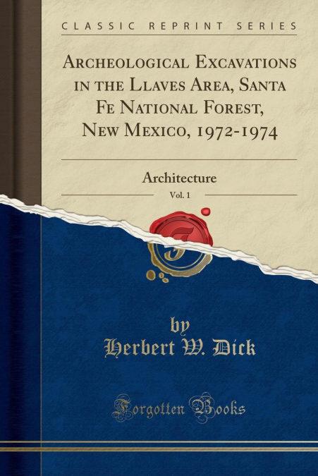 Descargar Gratis En Formato Iluminado Archeological Excavations In The Llaves Area, Santa Fe National Forest, New Mexico, 1972-1974, Vol. 1