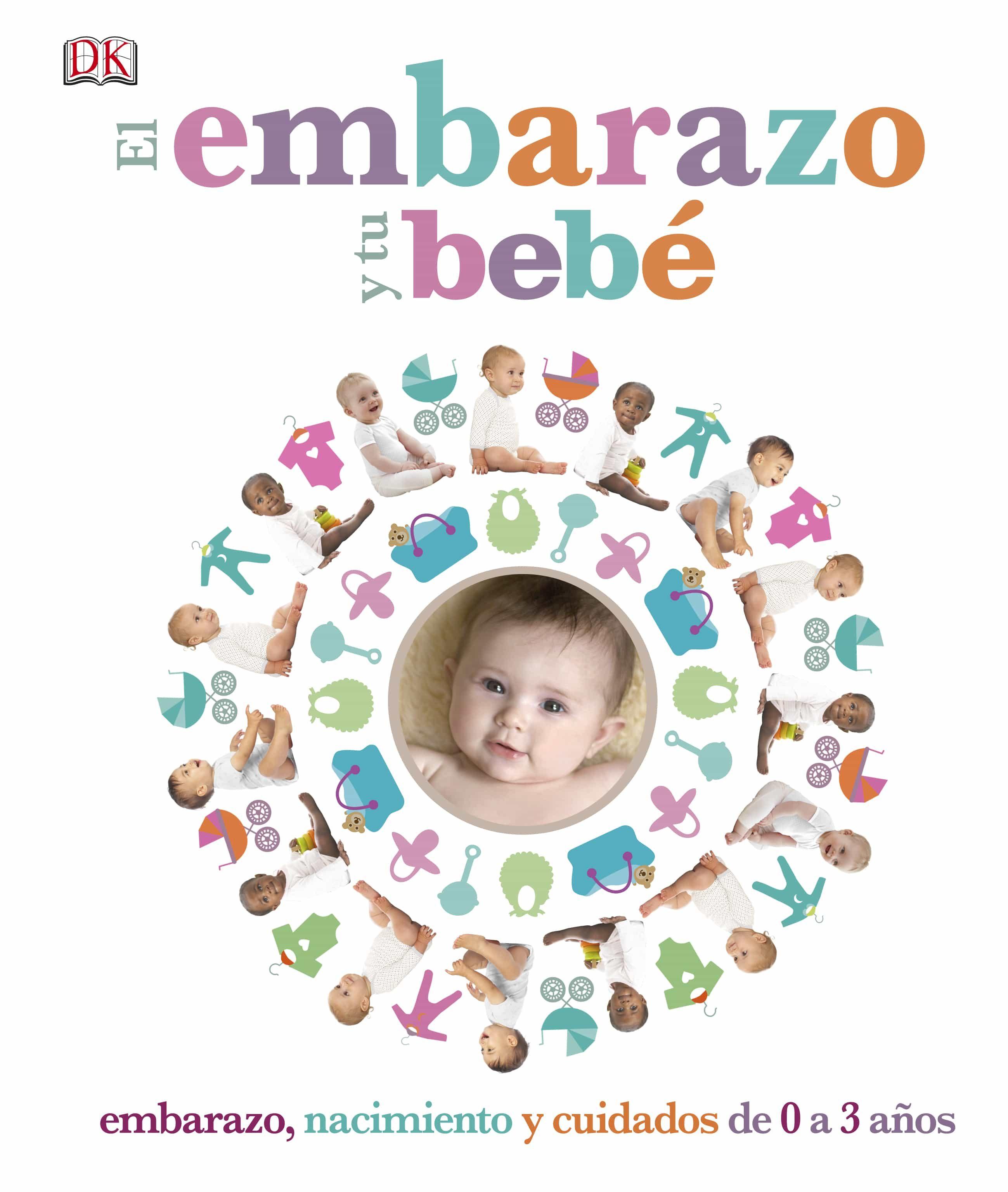 El Embarazo Y Tu Bebe por Vv.aa.