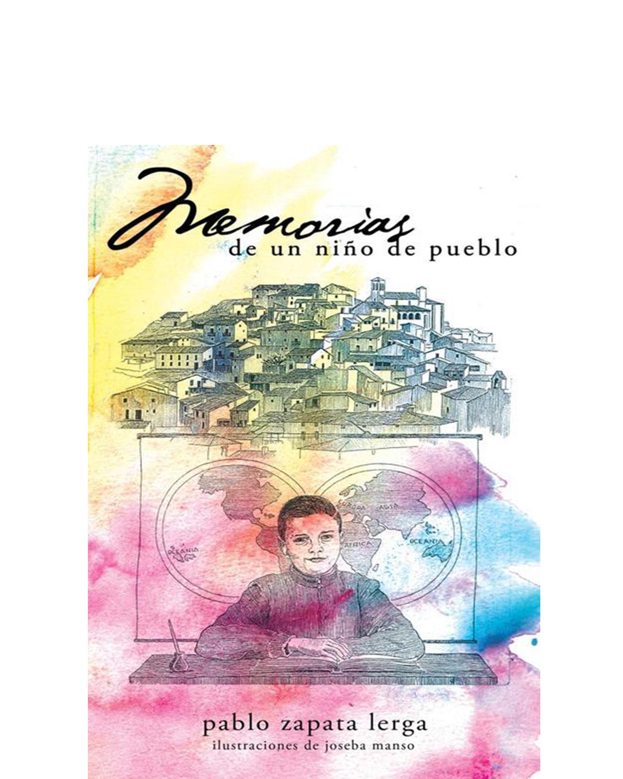 memorias de un niño de pueblo (ebook)-pablo zapata lerga-9781463326296