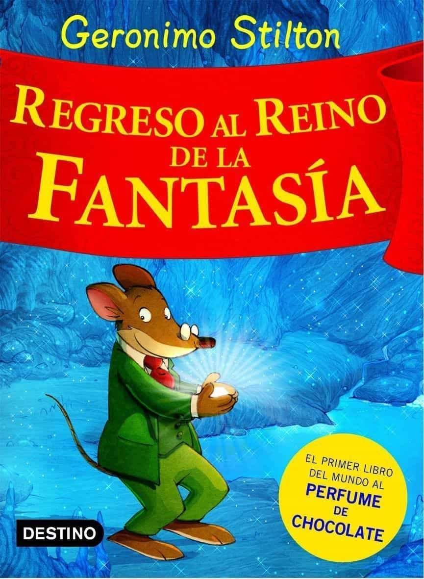 Regreso Al Reino De La Fantasia por Geronimo Stilton epub