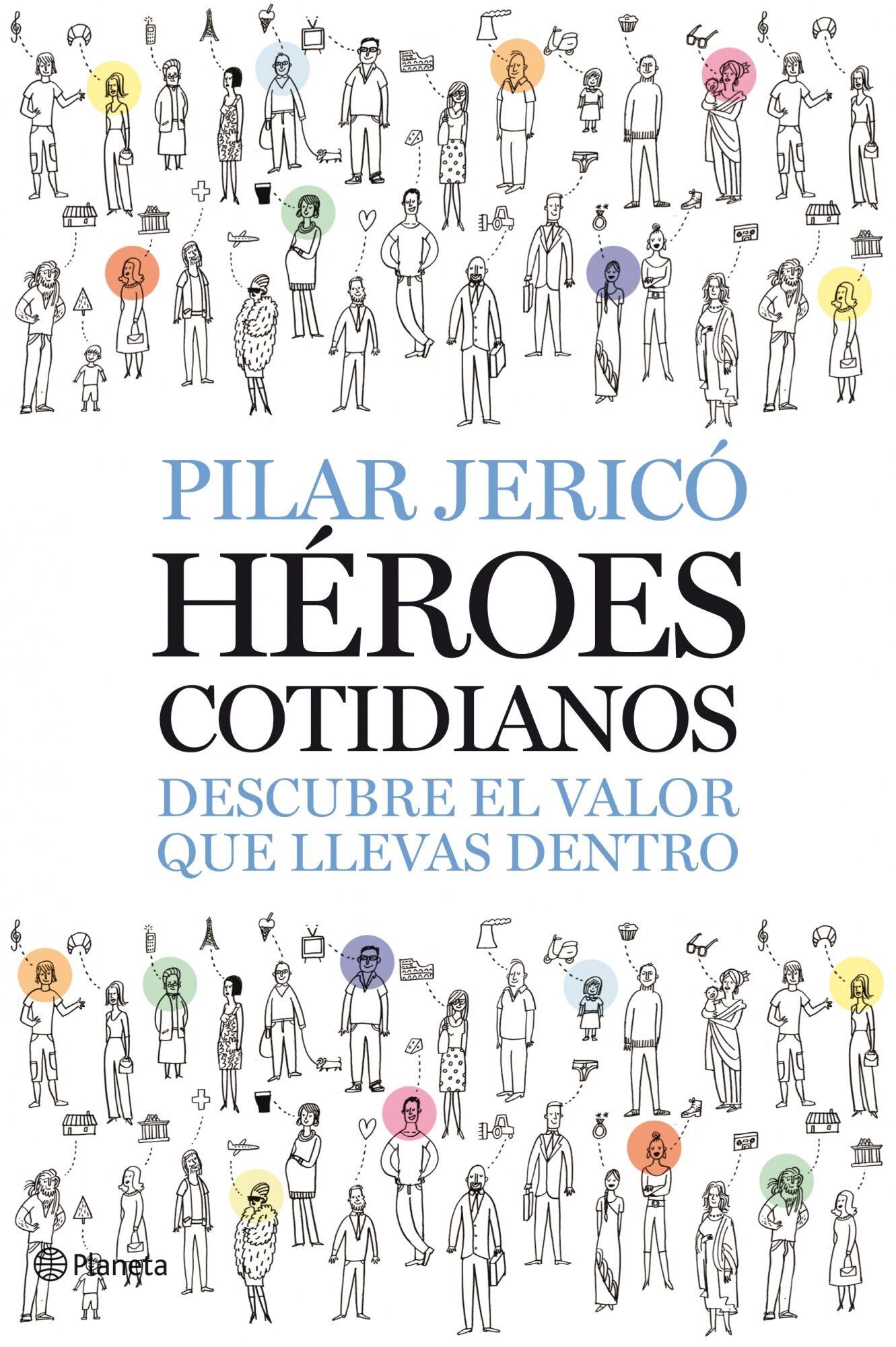 Heroes Cotidianos: Descubre El Valor Que Llevas Dentro por Pilar Jerico epub