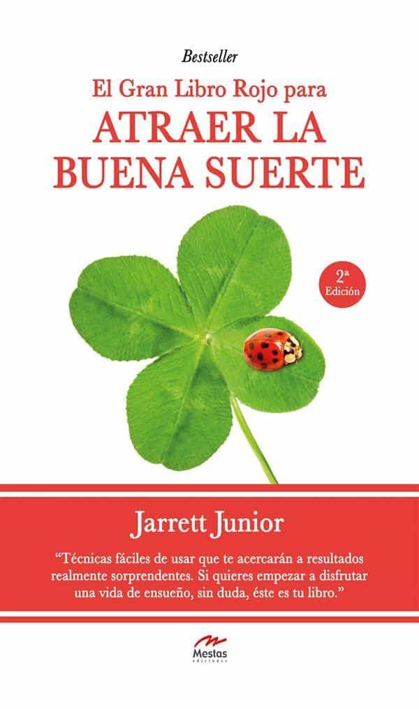 El Gran Libro Rojo Para Atraer La Buena Suerte   por Jarrett Junior