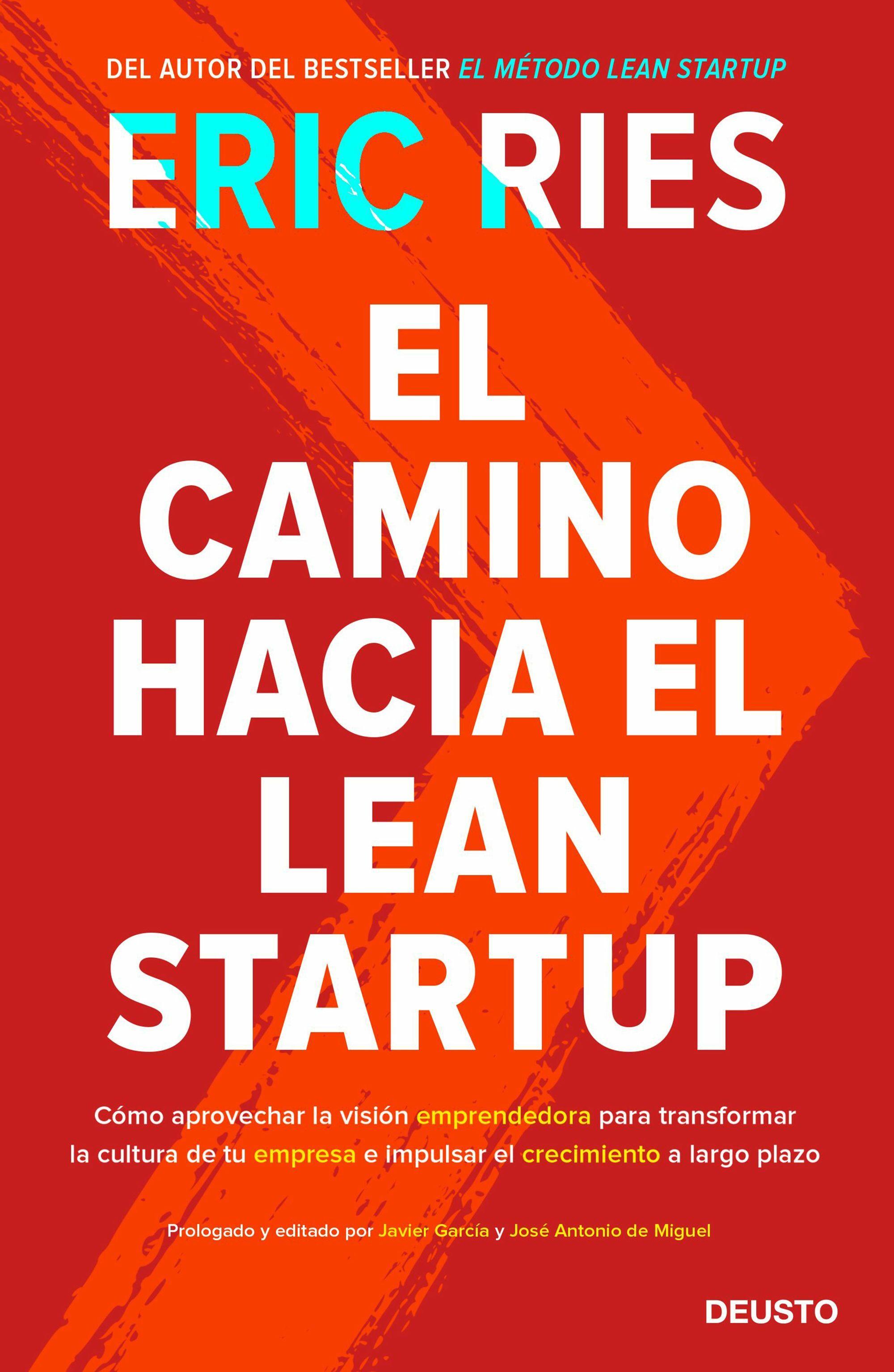 el camino hacia el lean startup-eric ries-9788423429196