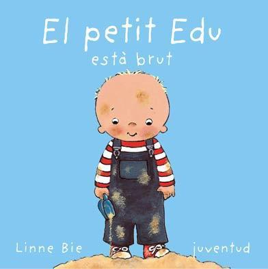 El Petit Edu Esta Brut por Linne Bie