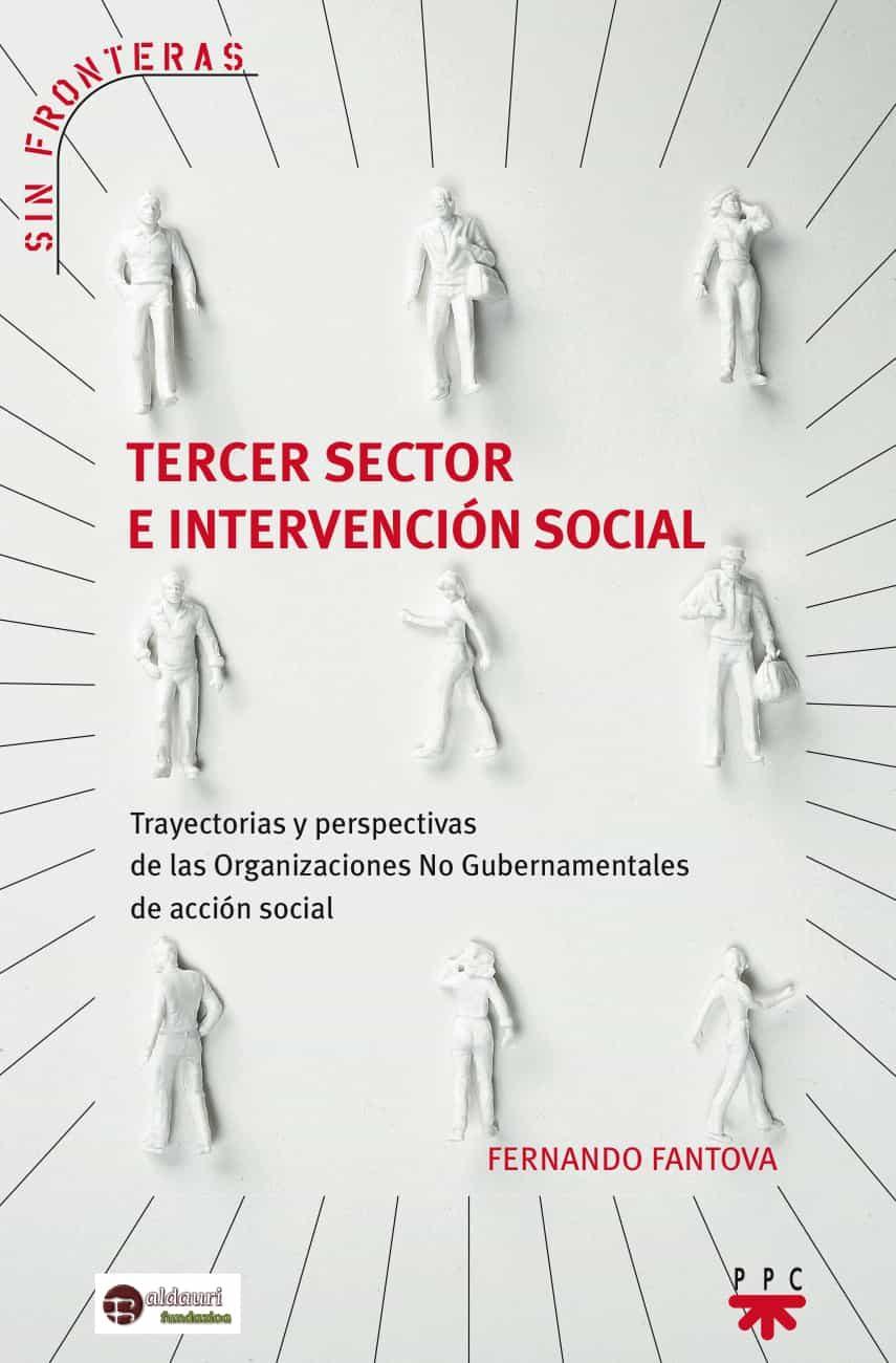 Tercer Sector E Intervencion Social por Fernando Fantova Gratis