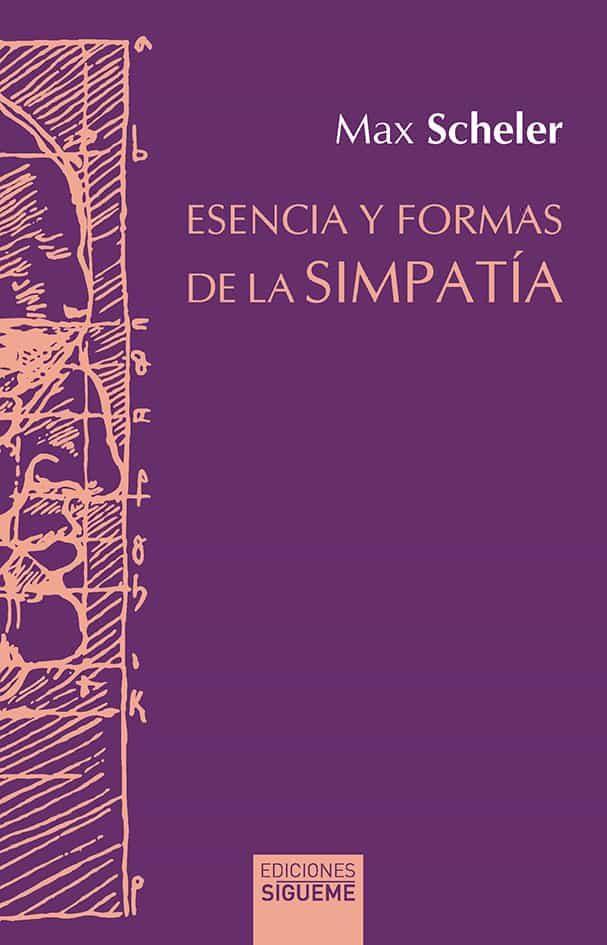 Esencias Y Formas De La Simpatia por Max Scheler epub
