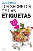 Los Secretos De Las Etiquetas: La Quimica De Los Productos Del Hogar por Claudi Mans epub