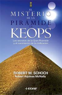 El Misterio De La Piramide De Keops por Robert M. Schoch