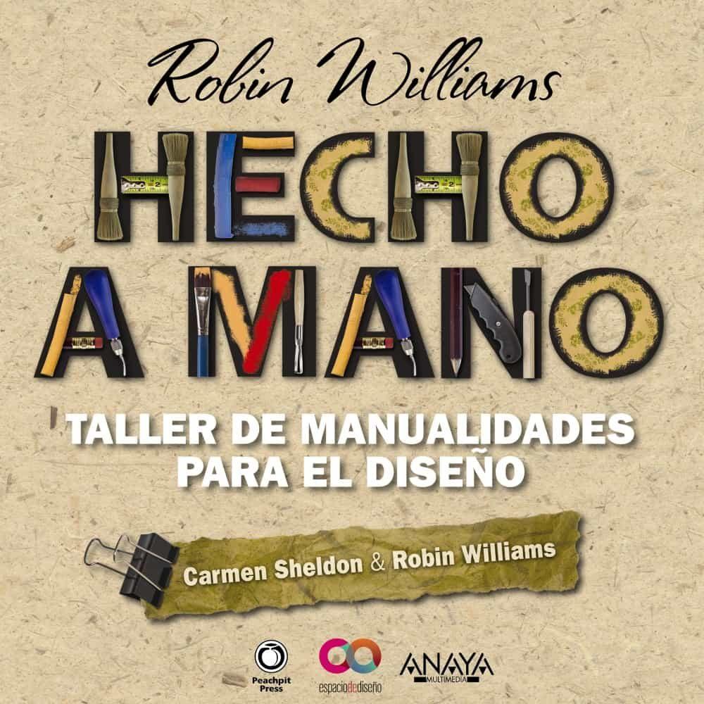Hecho A Mano Taller De Manualidades Para El Diseno Robin Williams