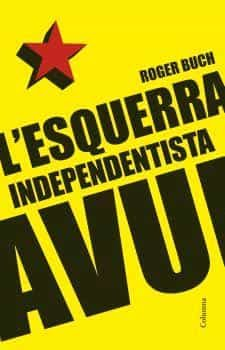 L Esquerra Independentista Avui por Roger Buch Gratis
