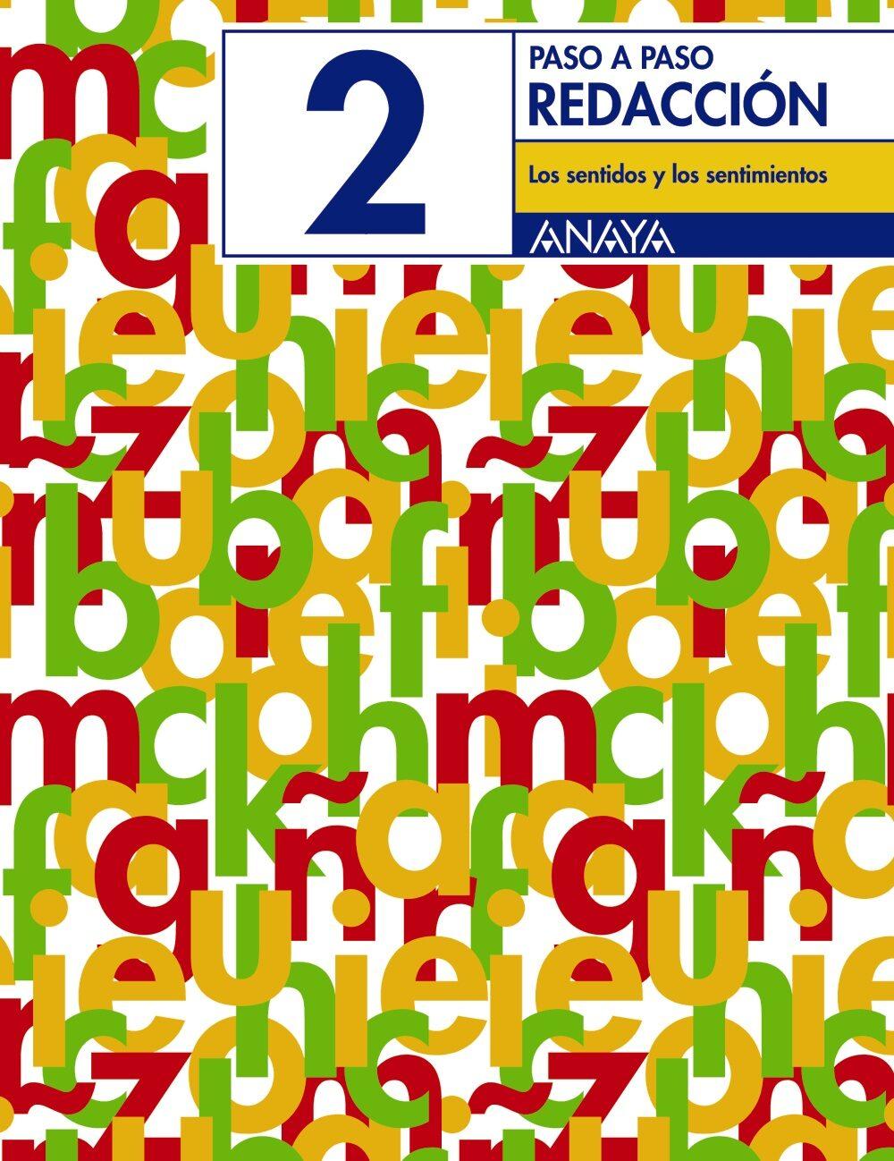 Redaccion 2. Los Sentidos Y Los Sentimientos (educacion Primaria, 3º) por Vv.aa.