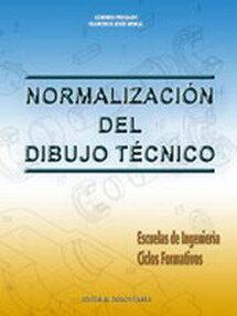 NORMALIZACION DEL DIBUJO TECNICO ESCUELAS DE INGENIERIA CICLOS