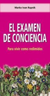 El Examen De Conciencia: Para Vivir Como Redimidos por Marko Ivan Rupnik epub