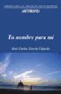 Tu Nombre Para Mi por Jose Carlos Garcia Fajardo epub