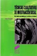 tecnicas cualitativas de investigacion social-miguel valles-9788477384496