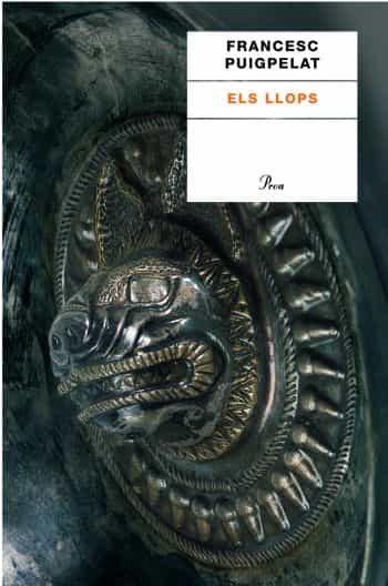 Els Llops (premi Carlemany De Novel·la) por Francesc Puigpelat