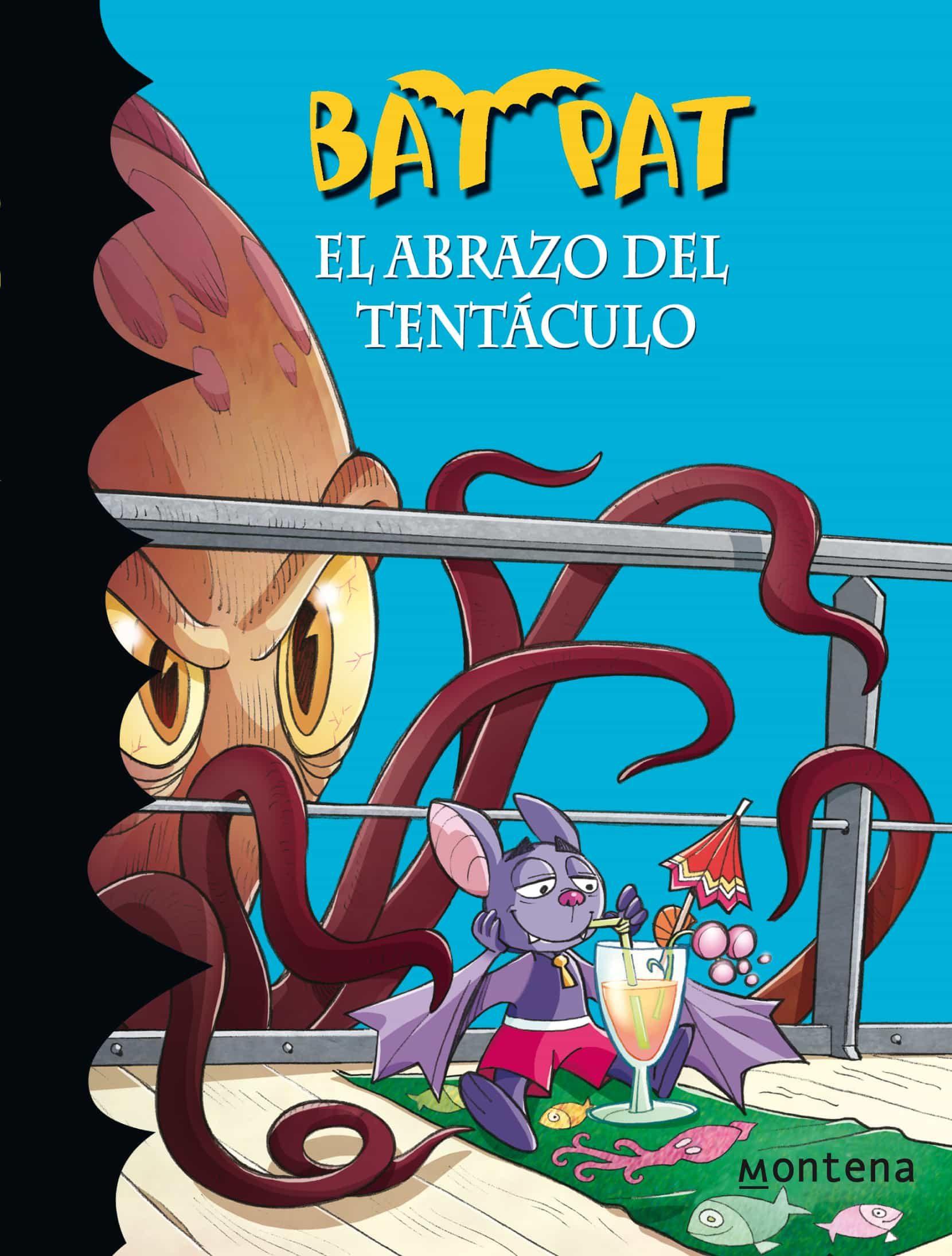 Resultado de imagen de imagenes del libro bat pat el abrazo del tentaculo