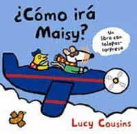 ¿como Ira Maisy? por Lucy Cousins epub