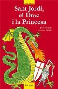 Sant Jordi, El Drac I La Princesa por Vv.aa.