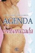Agenda De La Embarazada por Vv.aa.