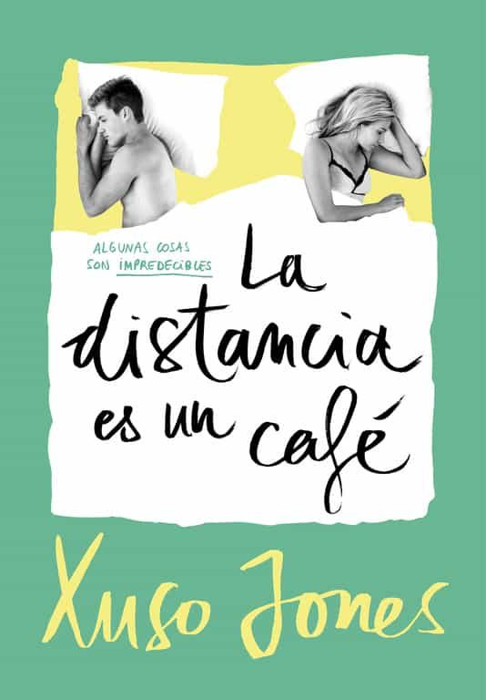 la distancia es un café (coffee love 3)-xuso jones-9788490437896