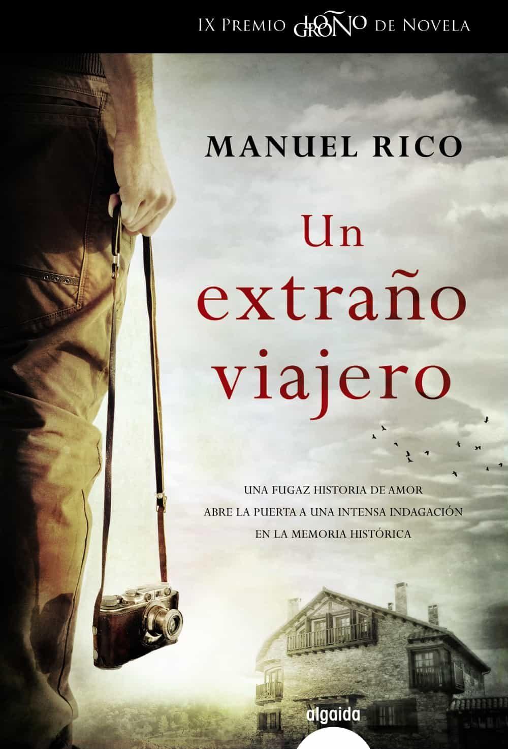 Un extraño viajero - Manuel Rico 9788490674796