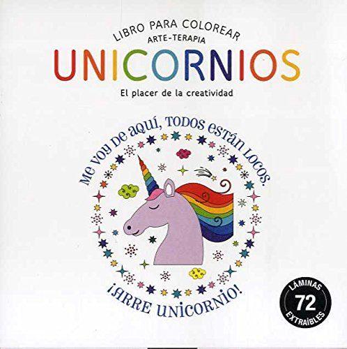 UNICORNIOS (COMPACTOS ARTE-TERAPIA) LIBRO PARA COLOREAR | VV.AA ...