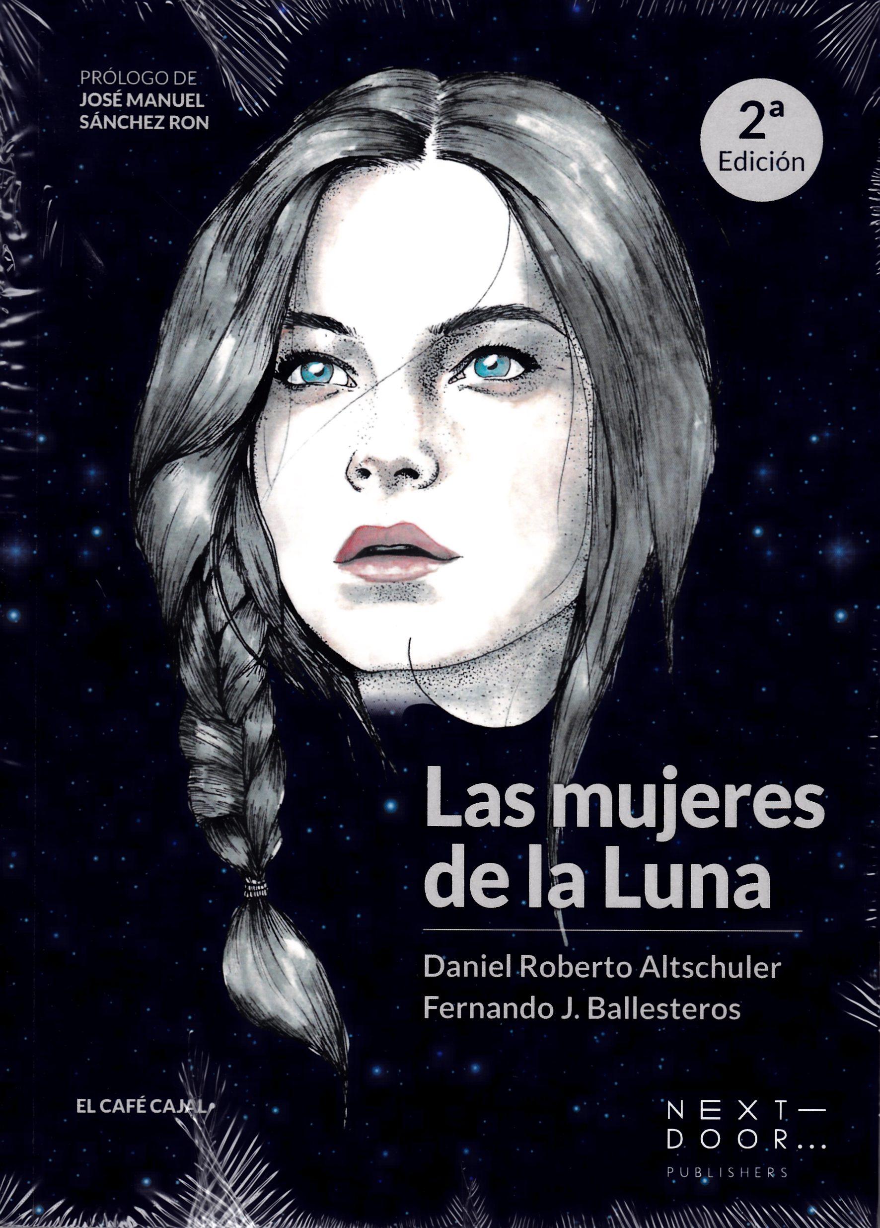 Las Mujeres De La Luna (2ª Ed.) por Altschuler Stern Daniel Roberto Ballesteros Rosello Fernando J.
