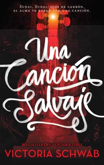 una cancion salvaje-victoria schwab-9788496886896