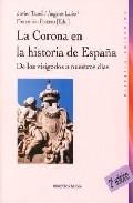 La Corona En La Historia De España por Vv.aa. epub