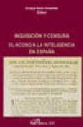 Inquisicion Y Censura: El Acoso A La Inteligencia En España por Enrique Gacto Fernandez epub