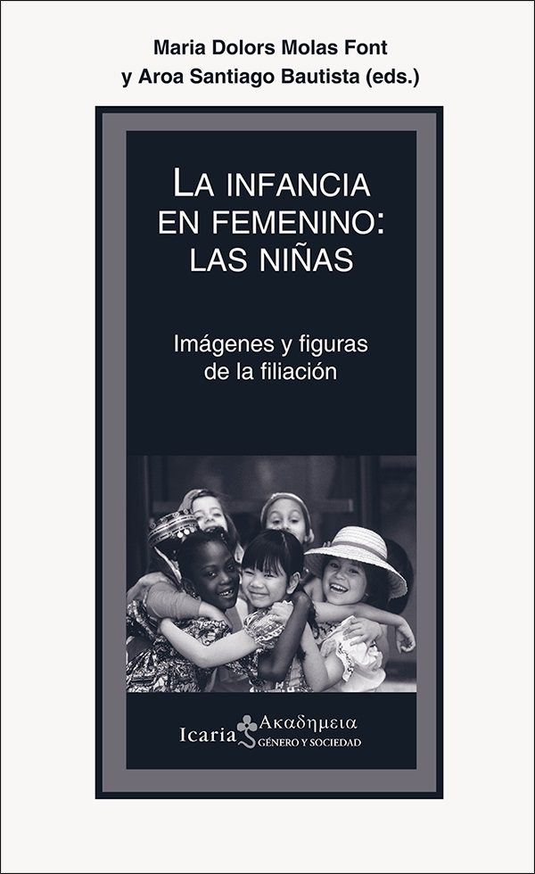 La Infancia En Femenino: Las Niñas por Maria Dolors Molas