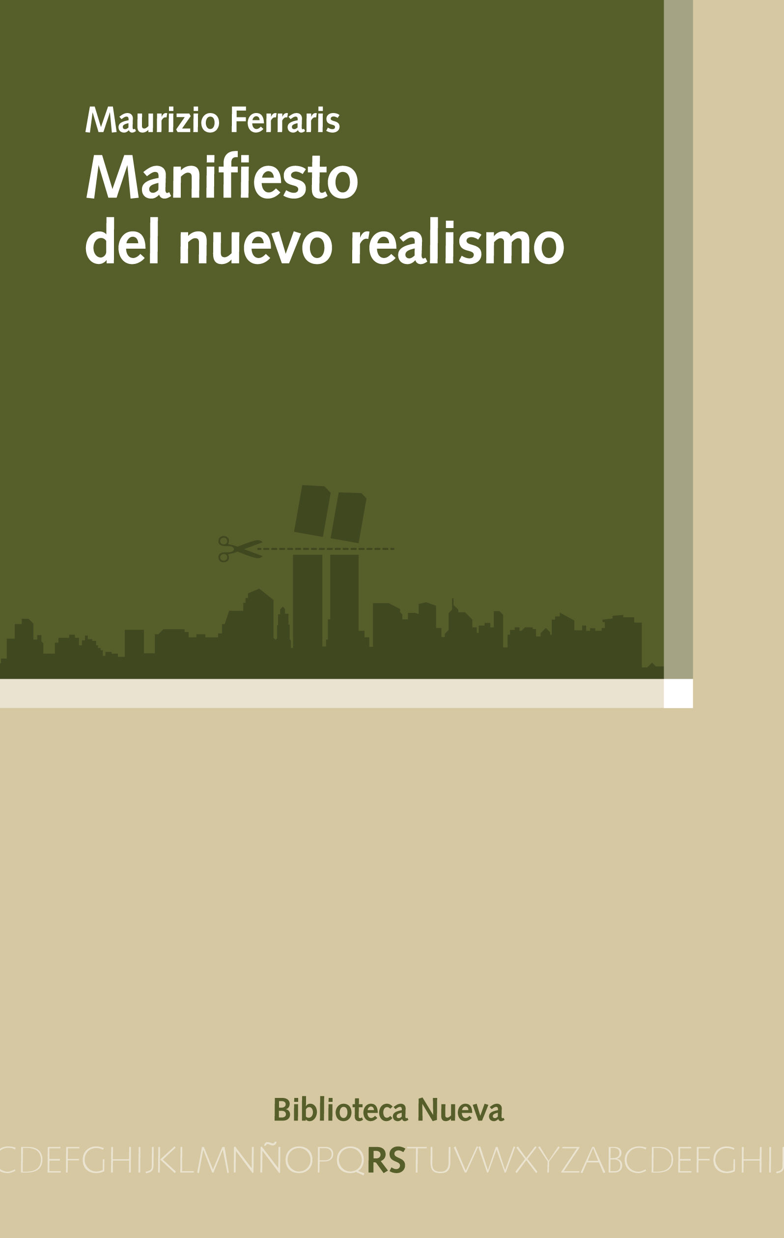 Manifiesto Del Nuevo Realismo por Maurizio Ferraris