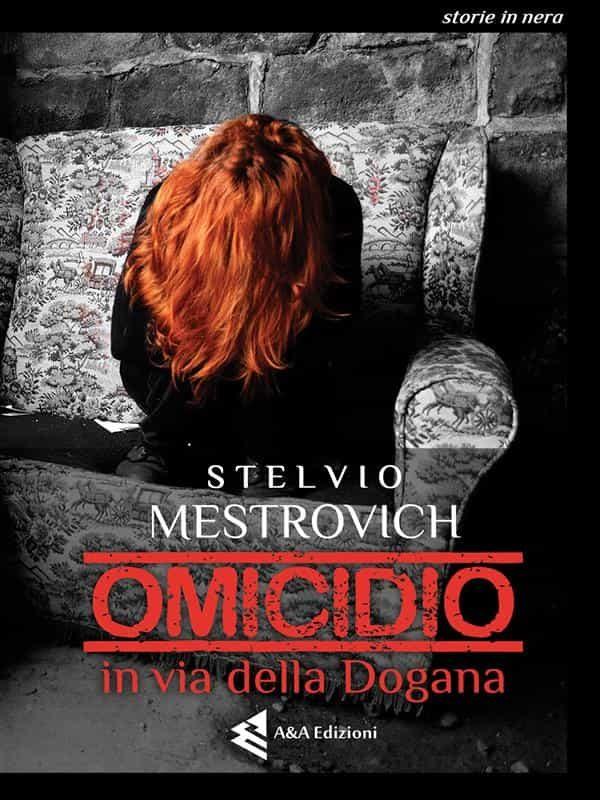Omicidio In Via Della Dogana   por  epub
