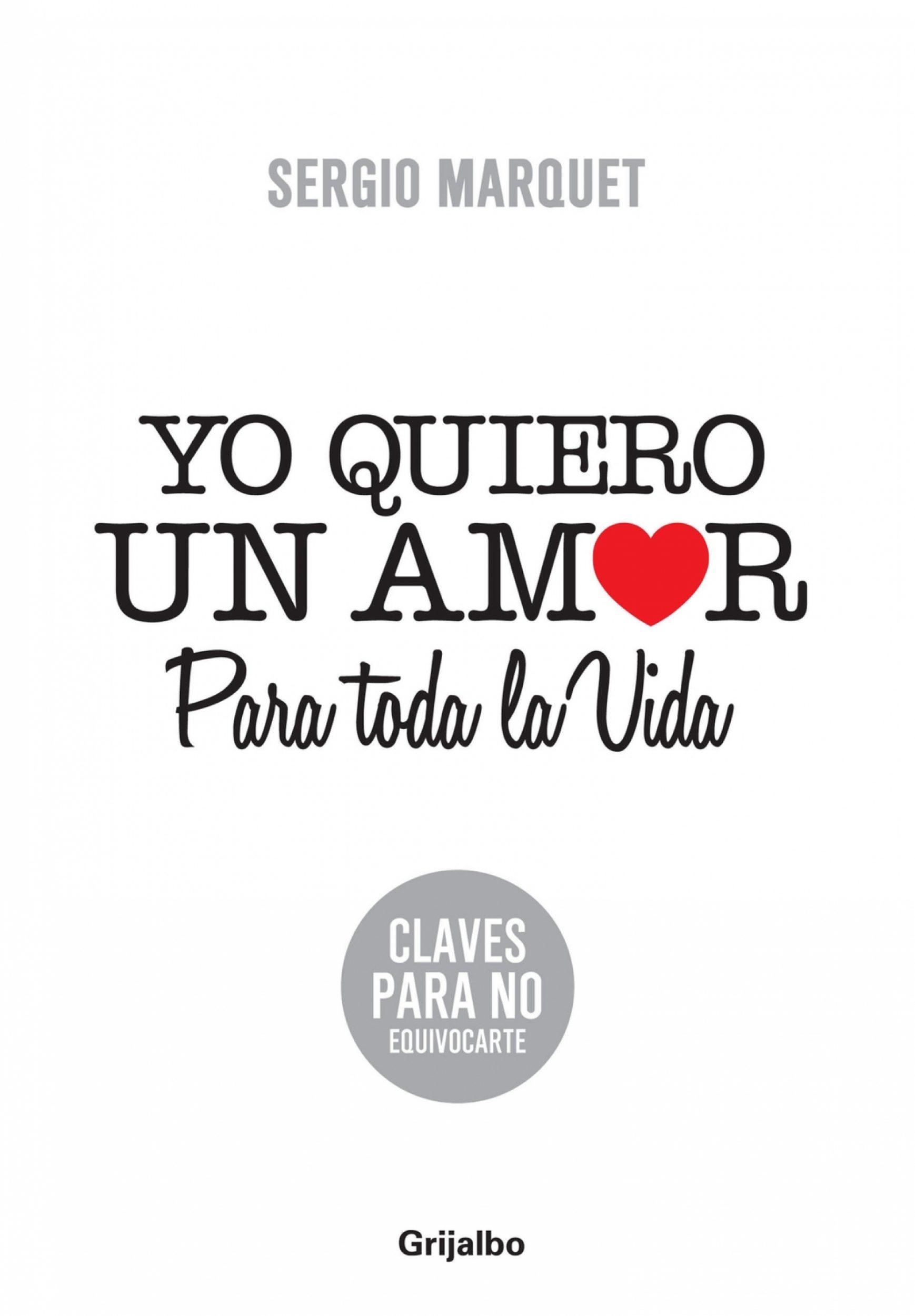 Yo Quiero Un Amor Para Toda La Vida Ebook Sergio Marquet