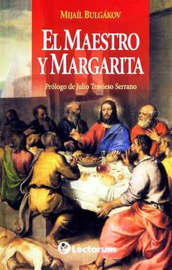 El Maestro Y Margarita por Mijail Bulgakov