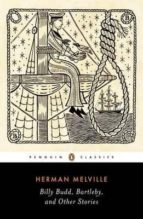 billy budd bartleby and other stories herman melville 9780143107606