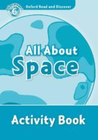 read and discover level 6 all about space activity book 9780194645706