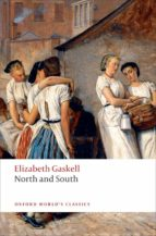 NORTH AND SOUTH (OXFORD WORLD S CLASSICS)