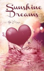 sunshine dreams (ebook) 9780244637606