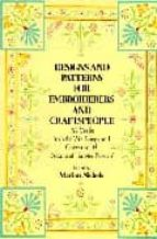 designs and patterns for embroiderers and craftspeople: 512 motif s from the wm. briggs and company ltd
