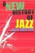 A new history of jazz Descarga gratuita de libros electrónicos pdb
