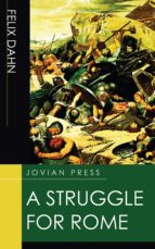 a struggle for rome (ebook)-felix dahn-9781537810706