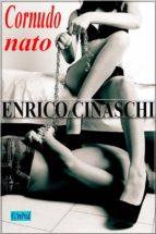 cornudo nato (ebook)-enrico cinaschi-9781547500406
