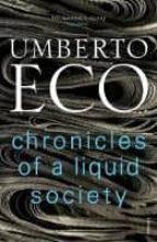 chronicles of a liquid society umberto eco 9781784705206