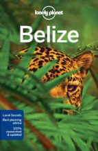 belize 2017 (ingles) (6th ed.) (lonely planet) alex egerton paul harding 9781786571106