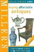 Miller's buying affordable antiques: price guide 978-1840009606 EPUB MOBI por Vv.aa.