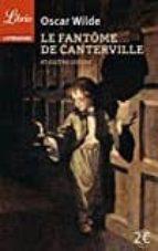 le fantome de canterville; suivi de le prince heureux; le geant egoïste: et autres contes-oscar wilde-9782290075906