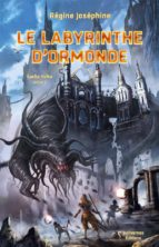 le labyrinthe d'ormonde (ebook)-9782350671406